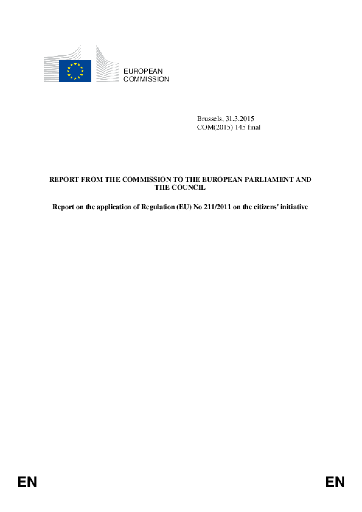 Report from the Commission to the European Parliament and the Council - Report on the Application of Regulation (EU) No 211/2011 on the Citizens' Initiative