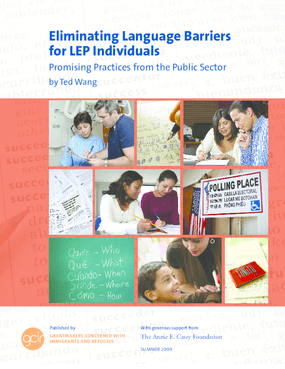 Eliminating Language Barriers for LEP Individuals: Promising Practices from the Public Sector