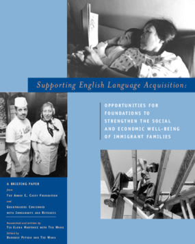 Supporting English Language Acquisition: Opportunities for Foundations to Strengthen Immigrant Families
