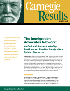 The Immigration Advocates Network: An Online Collaboration led by Pro Bono Net Provides Immigration - Related Resources