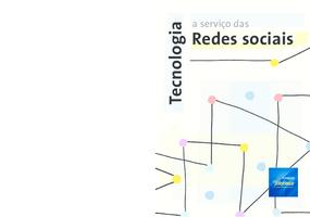 Tecnologia a serviço das redes socias