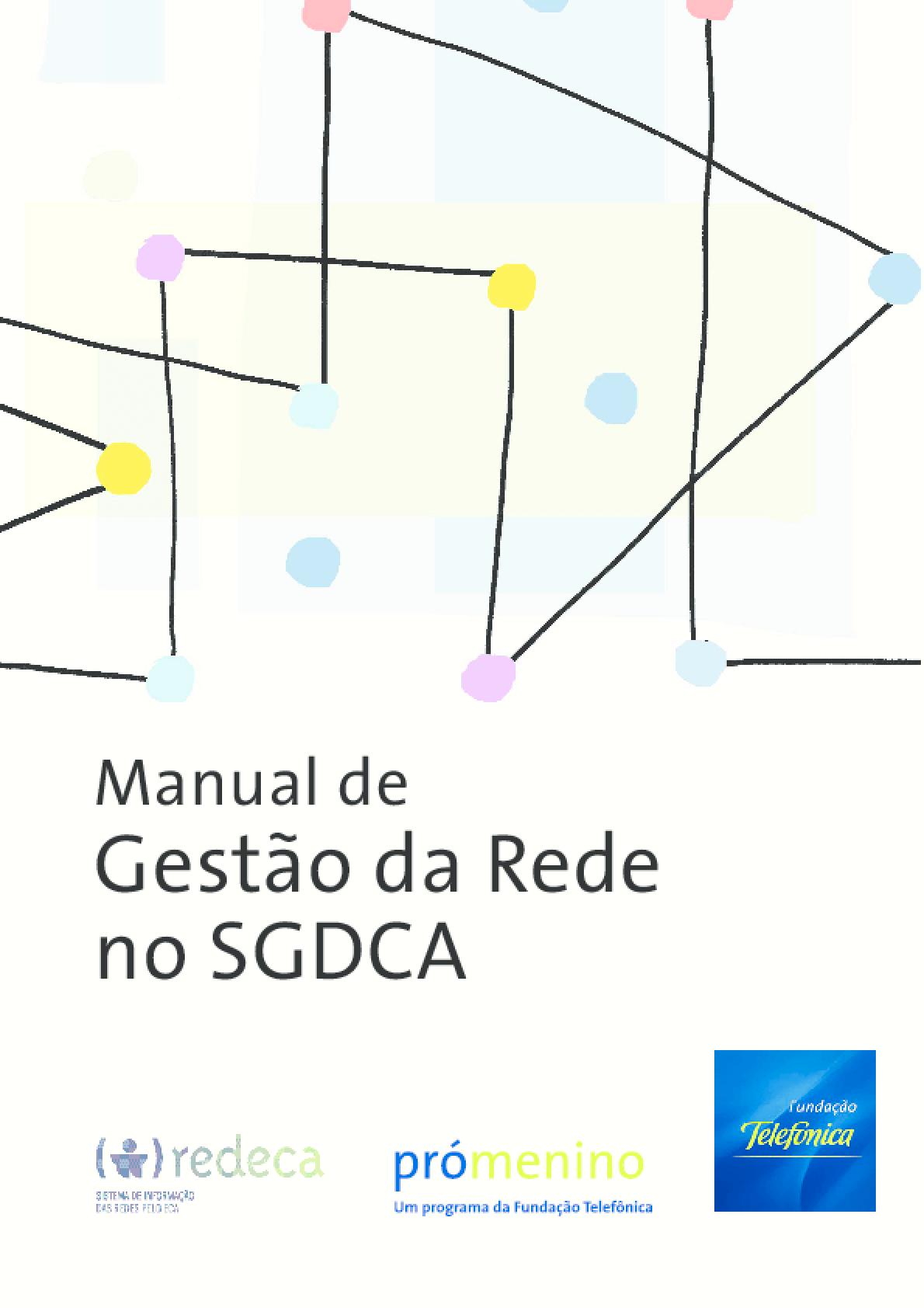 Sistema de garantia dos direitos da criança e do adolescente (SGDCA)