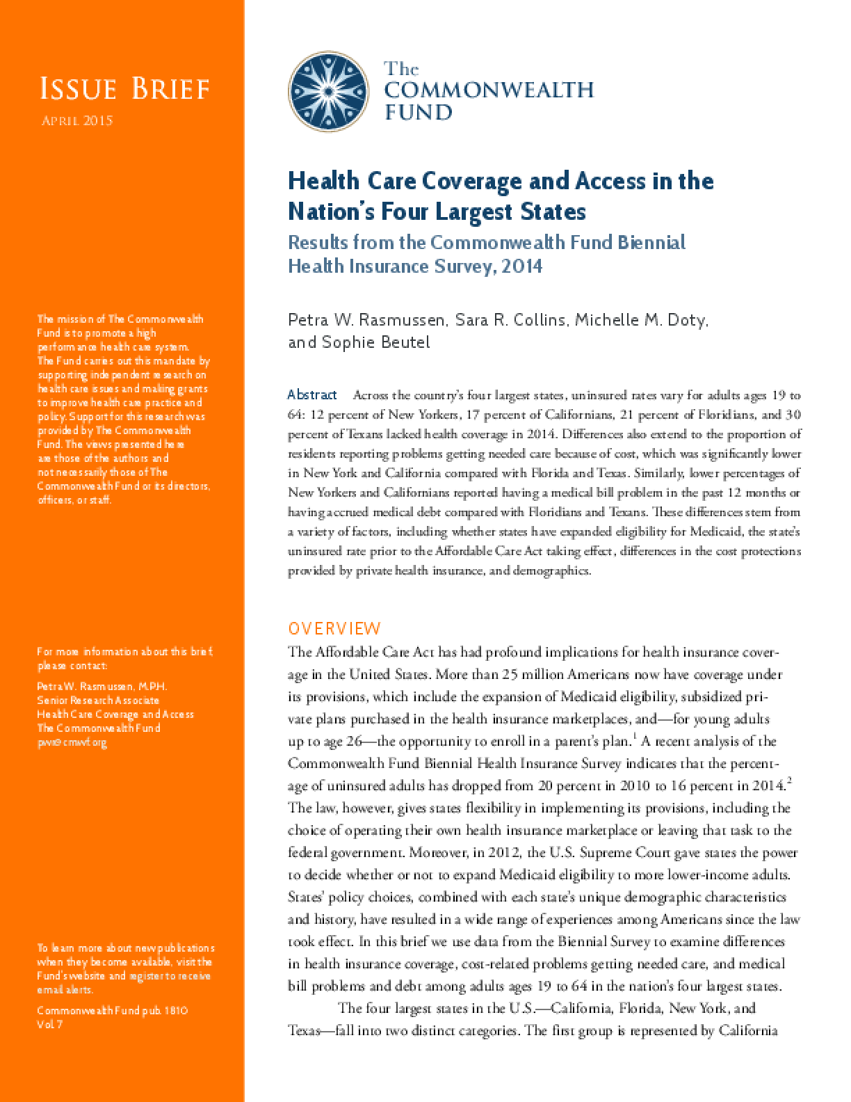 Health Care Coverage and Access in the Nation's Four Largest States: Results from the Commonwealth Fund Biennial Health Insurance Survey, 2014