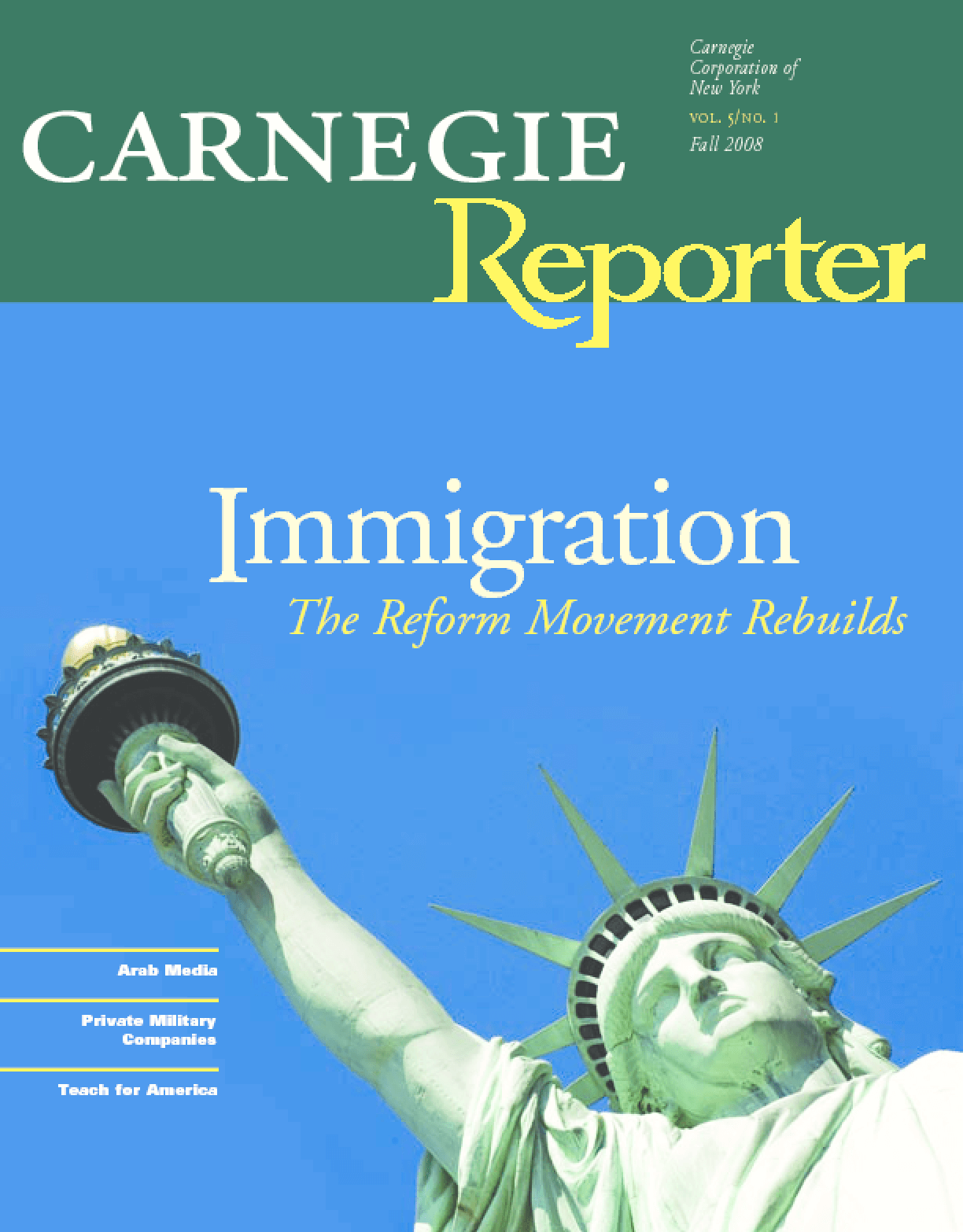 Immigration: The Reform Movement Rebuilds