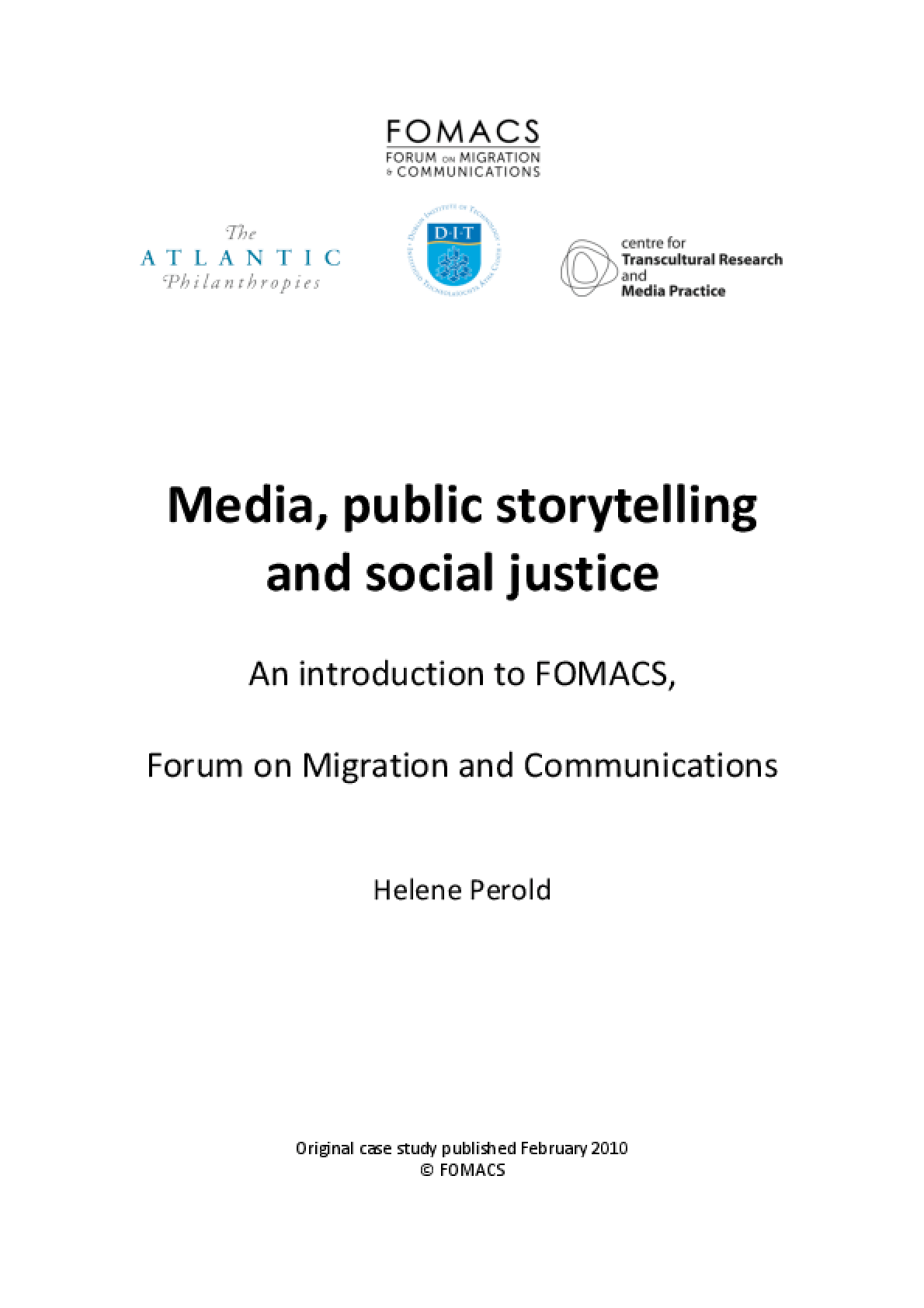 Media, Public Storytelling and Social Justice: An Introduction to FOMACS, Forum on Migration and Communications