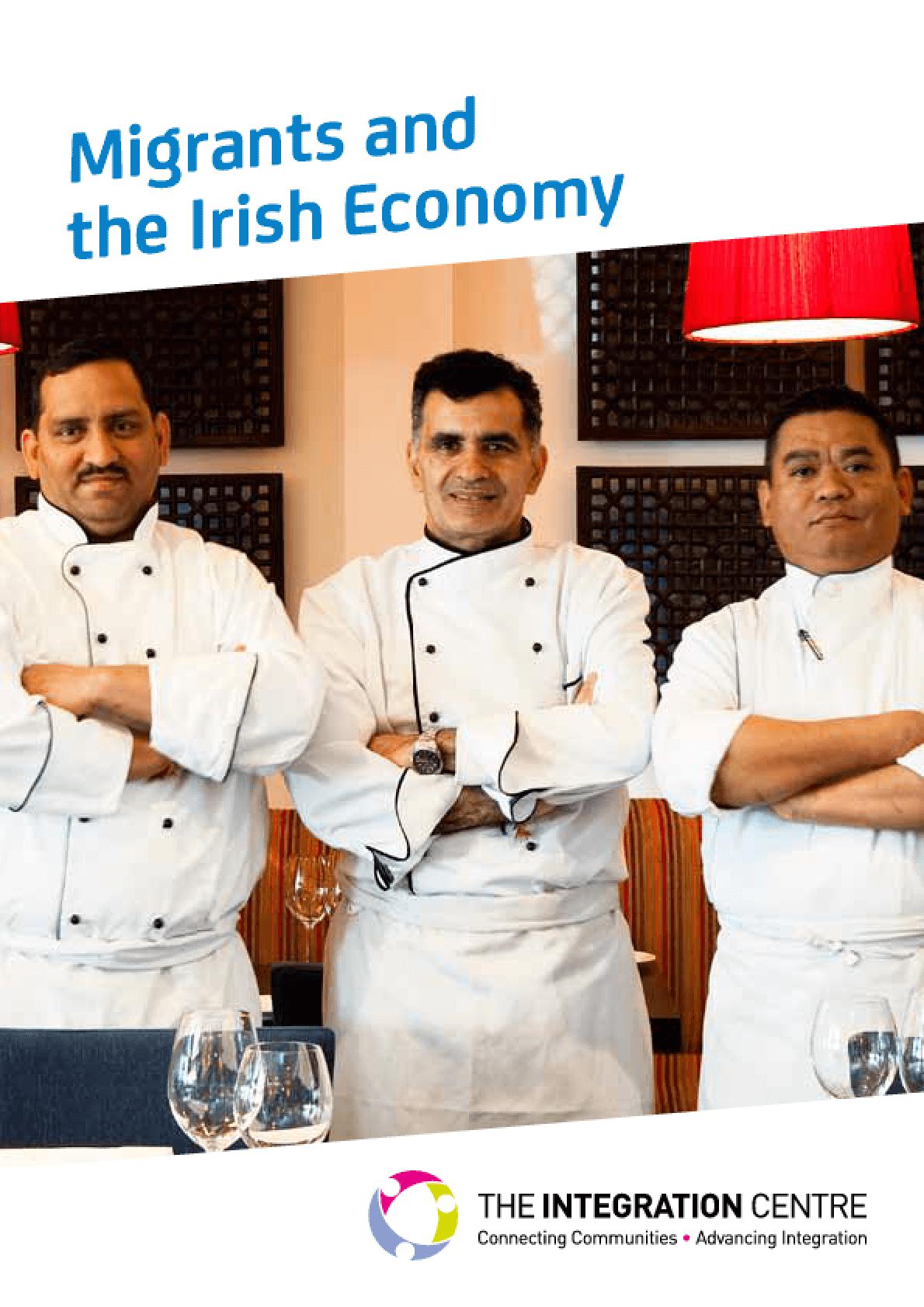 Migrants and the Irish Economy