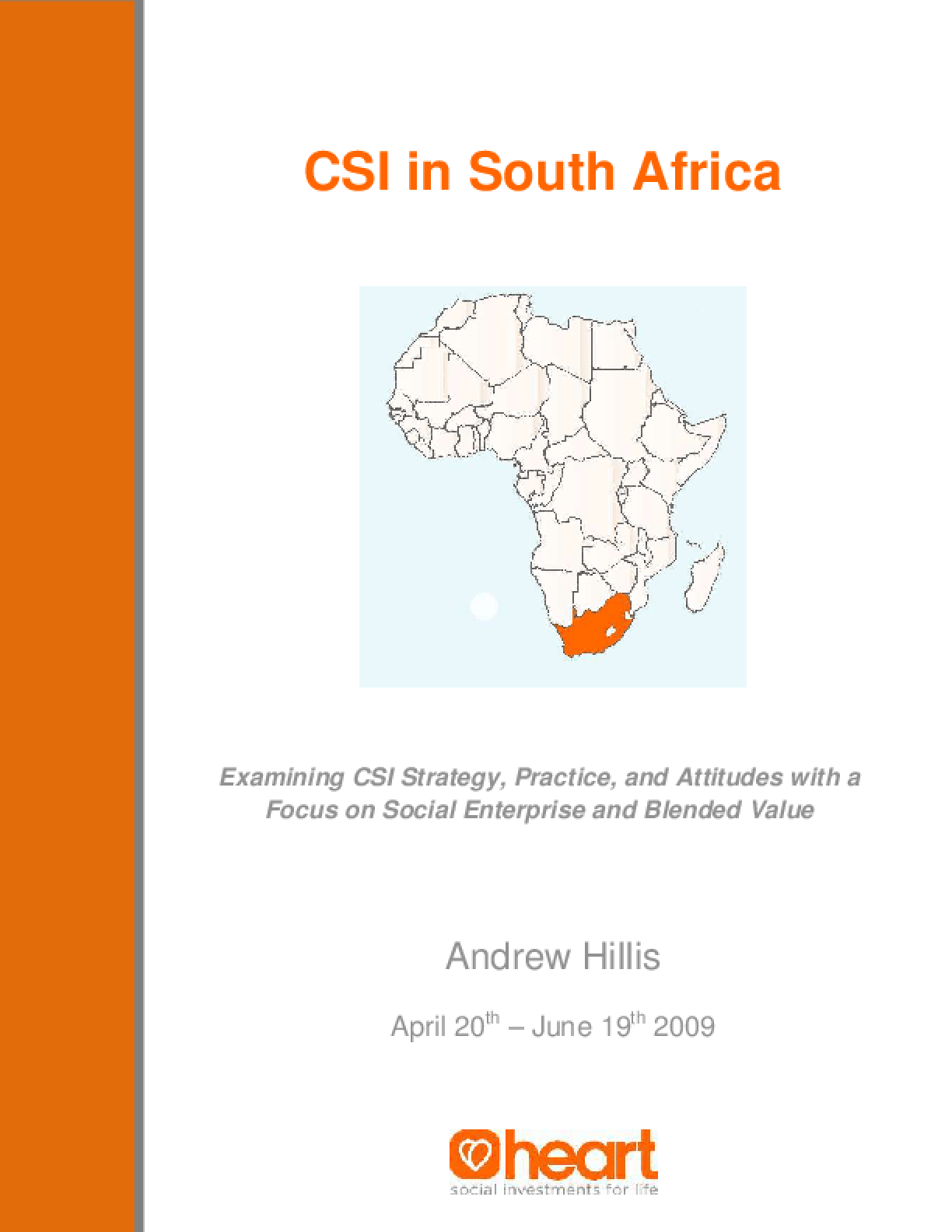 CSi in South Africa: Examining CSI Strategy, Practice, and Attitudes with a Focus on Social Enterprise and Blended Value