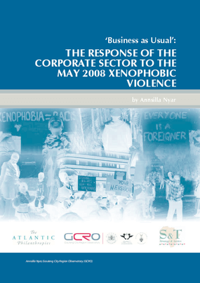 Business as Usual: The response of the corporate sector to the May 2008 xenophobic violence