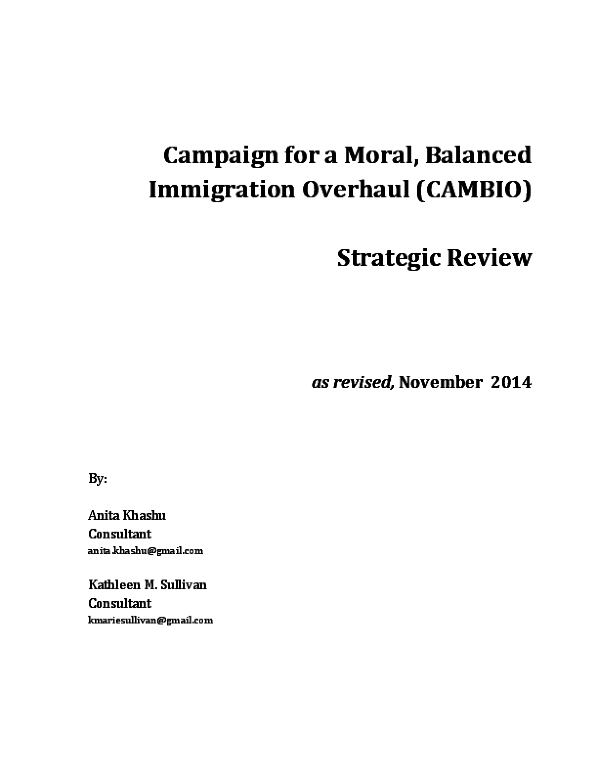 Campaign for a Moral, Balanced Immigration Overhaul (CAMBIO), Strategic Review
