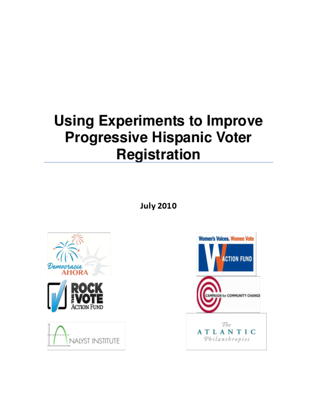 Using Experiments to Improve Progressive Hispanic Voter Registration