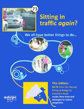 Sitting in Traffic Again? NJ 73 from the Tacony Palmyra Bridge to Evesham Road