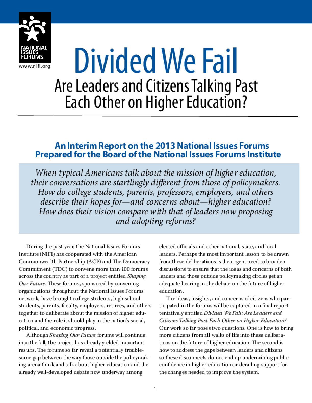 Divided We Fail: Are Leaders and Citizens Talking Past Each Other on Higher Education? (Interim Report)