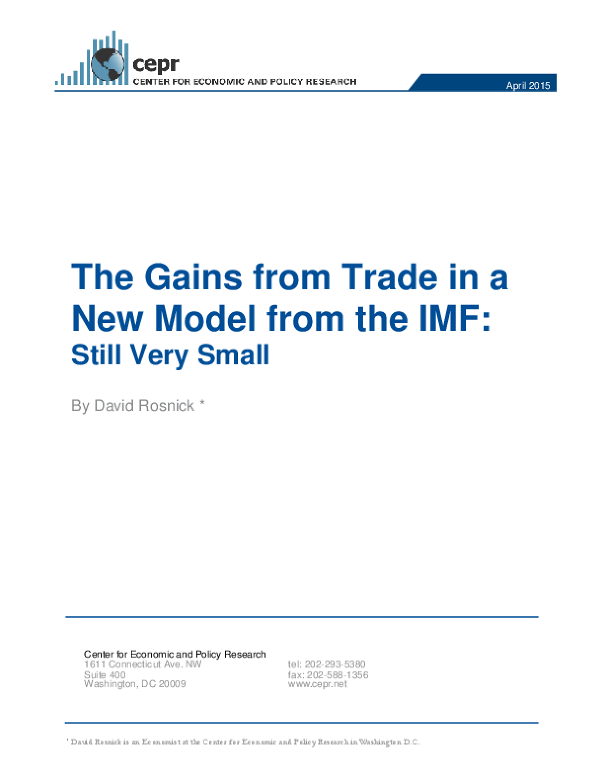 The Gains from Trade in a New Model from the IMF: Still Very Small