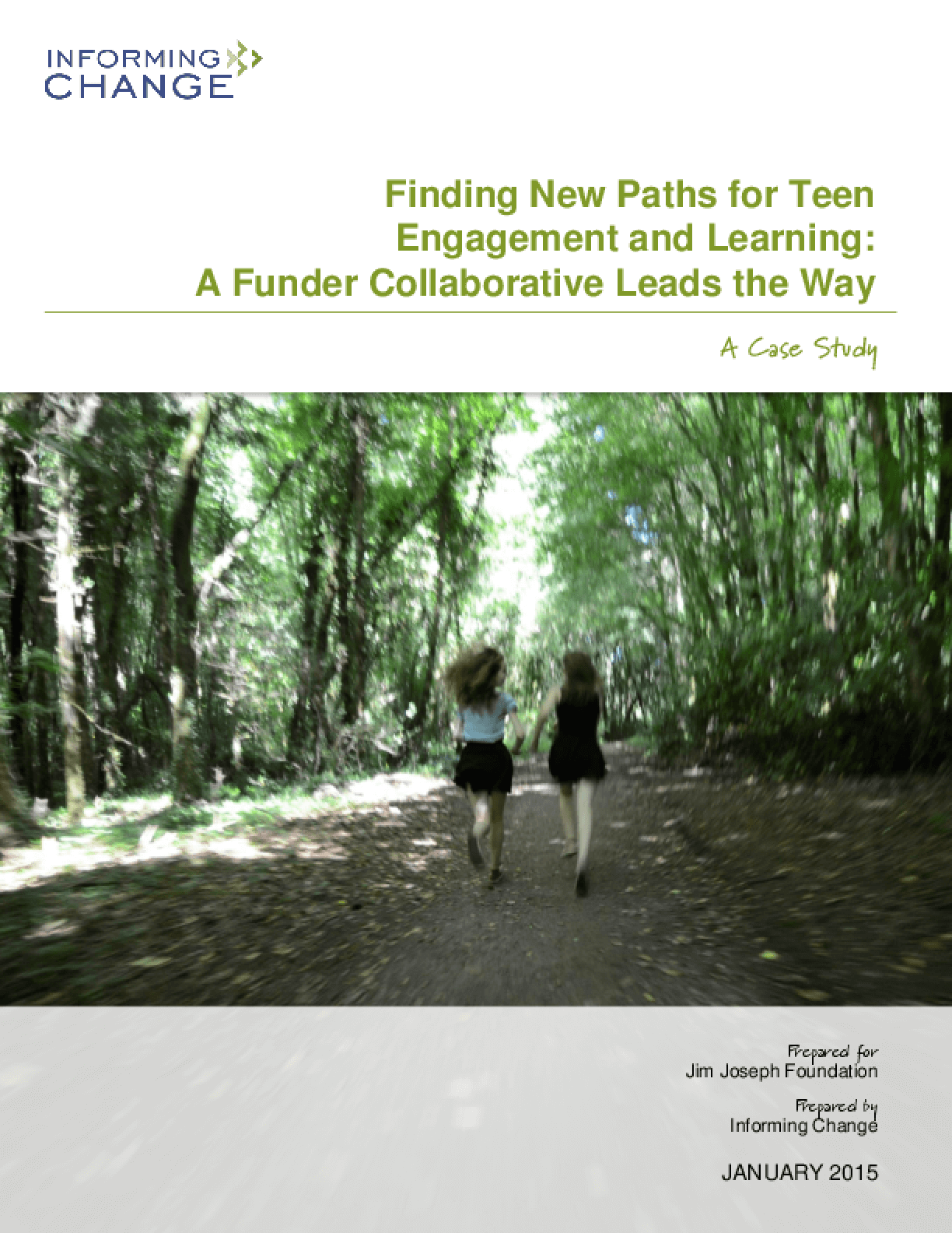 Finding New Paths for Teen Engagement and Learning: A Funder Collaborative Leads the Way