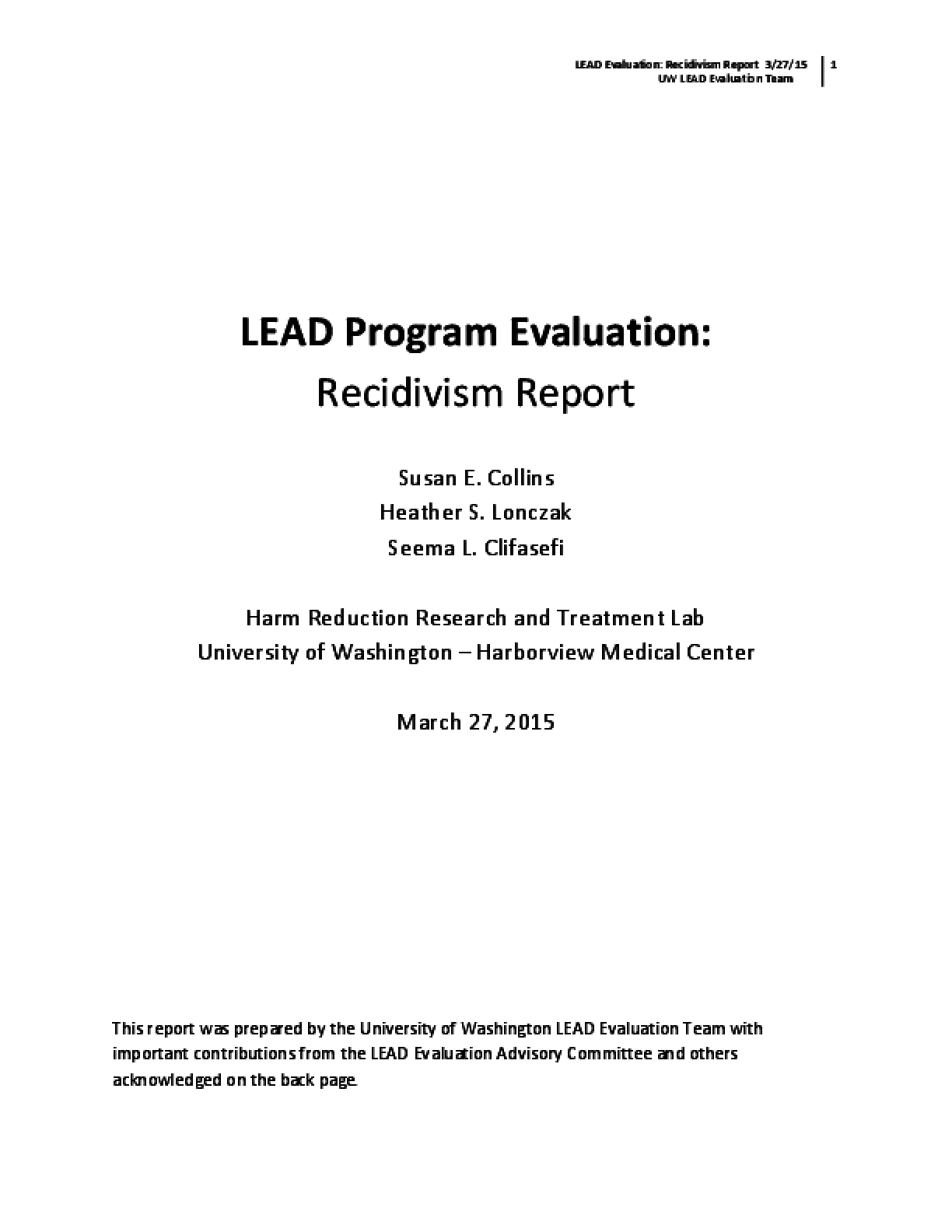 LEAD Program Evaluation: Recidivism Report