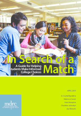 In Search of a Match: A Guide for Helping Students Make Informed College Choices