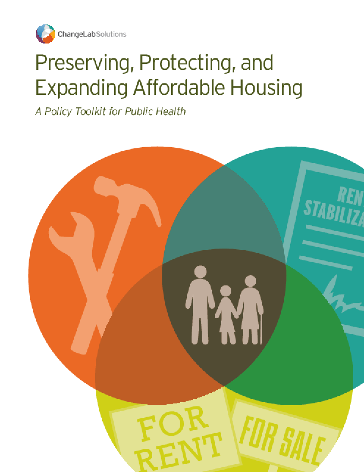Preserving, Protecting, and Expanding Affordable Housing: A Policy Toolkit for Public Health
