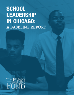 School Leadership In Chicago: A Baseline Report