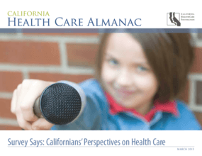Survey Says: Californians' Perspectives on Health Care