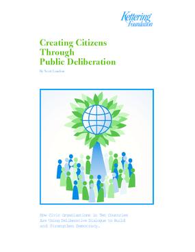 Creating Citizens Through Public Deliberation