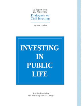 Investing In Public Life