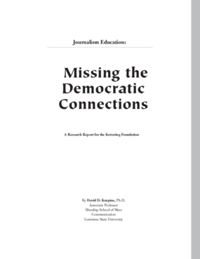Journalism Education: Missing the Democratic Connections