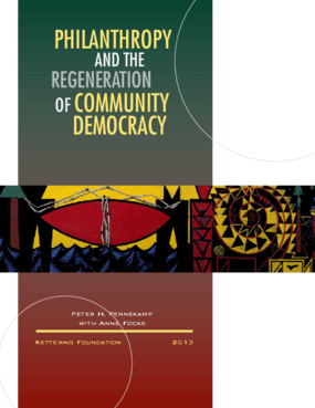 Philanthropy and the Regeneration of Community Democracy