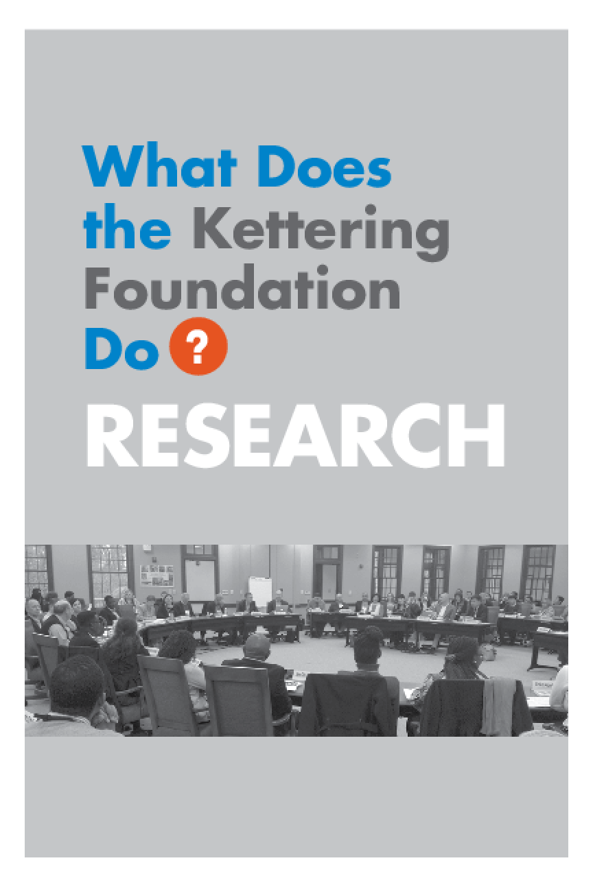 What Does the Kettering Foundation Do? Research