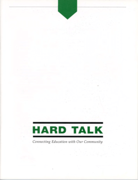 Hard Talk: Connecting Education with Our Community