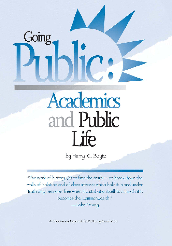 Going Public: Academics and Public Life