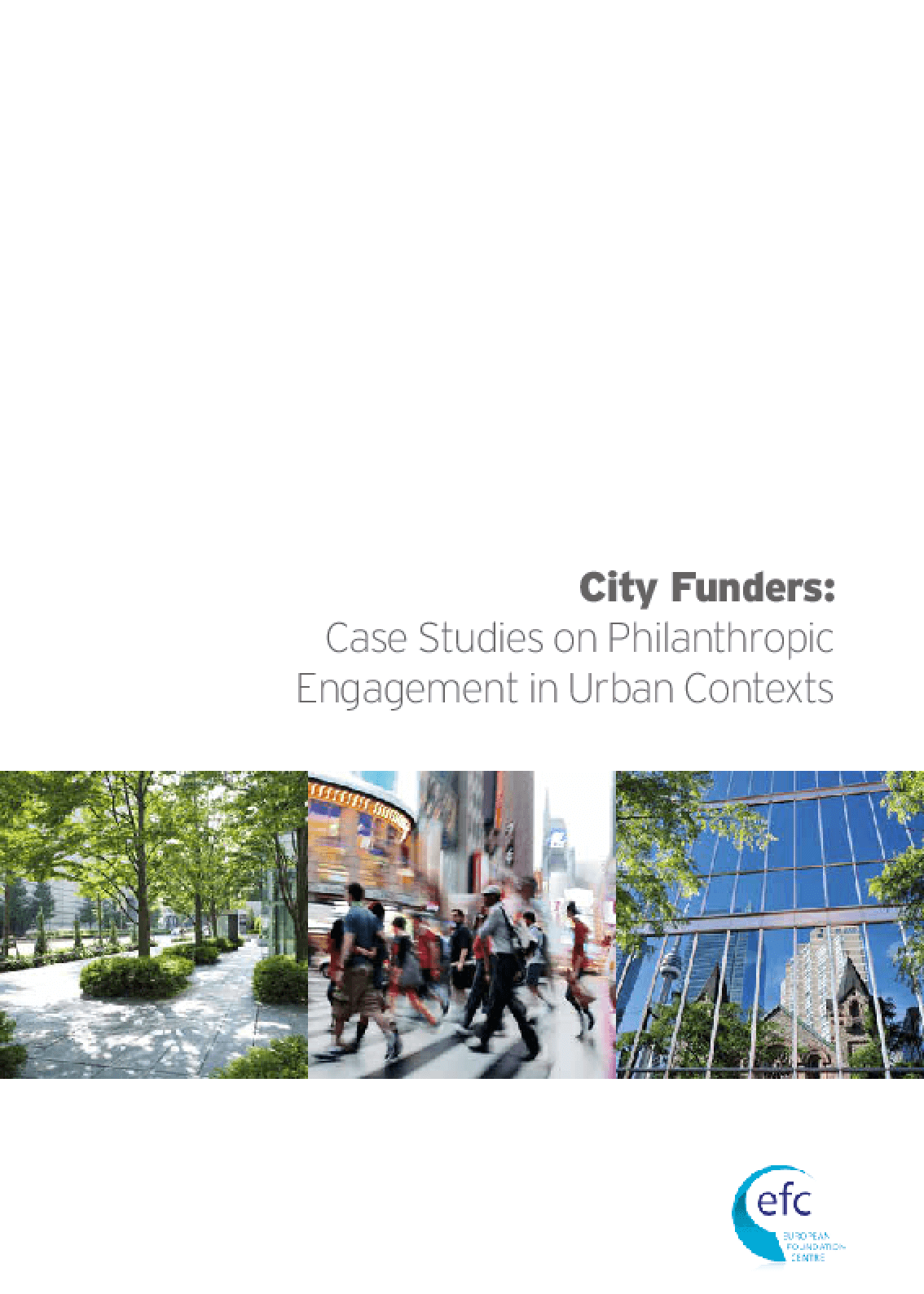 City Funders: Case Studies on Philanthropic Engagement in Urban Contexts