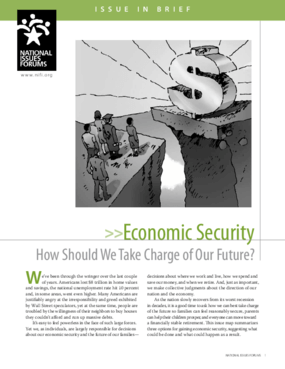 Economic Security: How Should We Take Charge of Our Future?