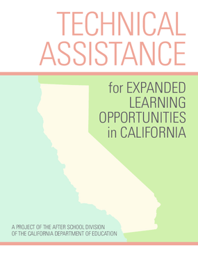Technical Assistance for Expanded Learning Opportunities in California