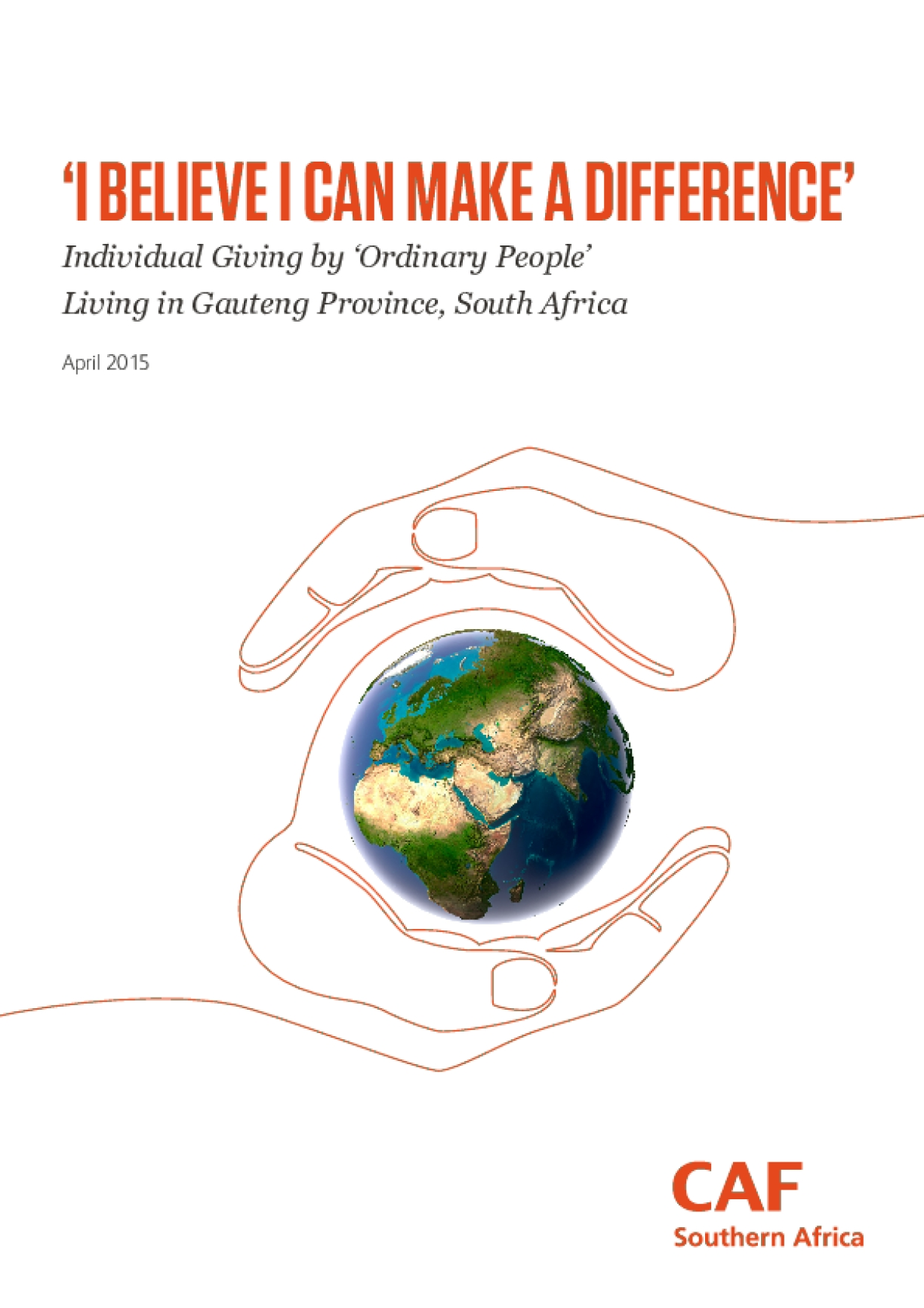 I Believe I Can Make a Difference: Individual Giving by Ordinary People, Living in Gauteng Province, South Africa
