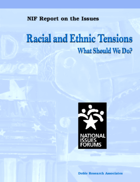 Racial and Ethnic Tensions: What Should We Do?