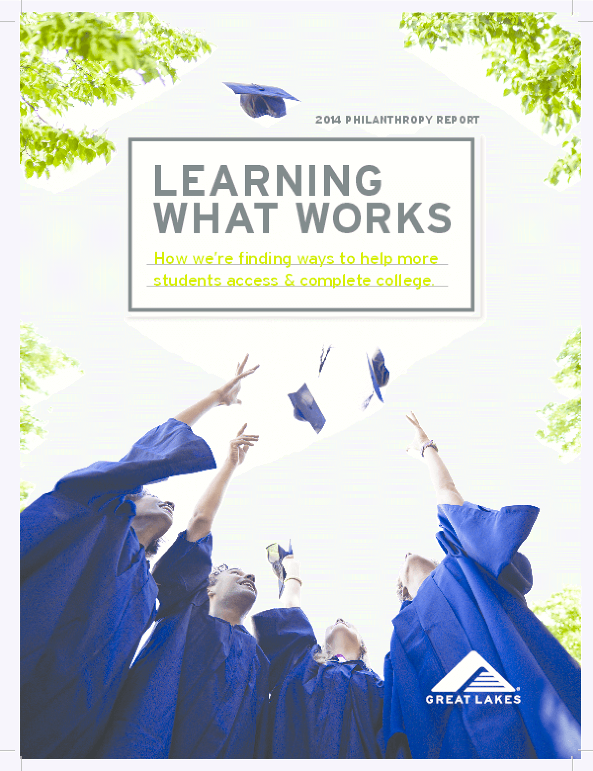 Learning What Works: Great Lakes 2014 Philanthropy Report
