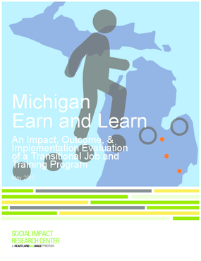 Michigan Earn and Learn: An Impact, Outcome, and Implementation Evaluation of a Transitional Job and Training Program