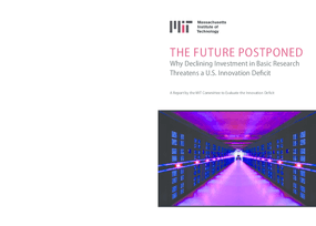 The Future Posponed: Why Declinining Investment in Basic Research Threatens a U.S. Innovation Deficit