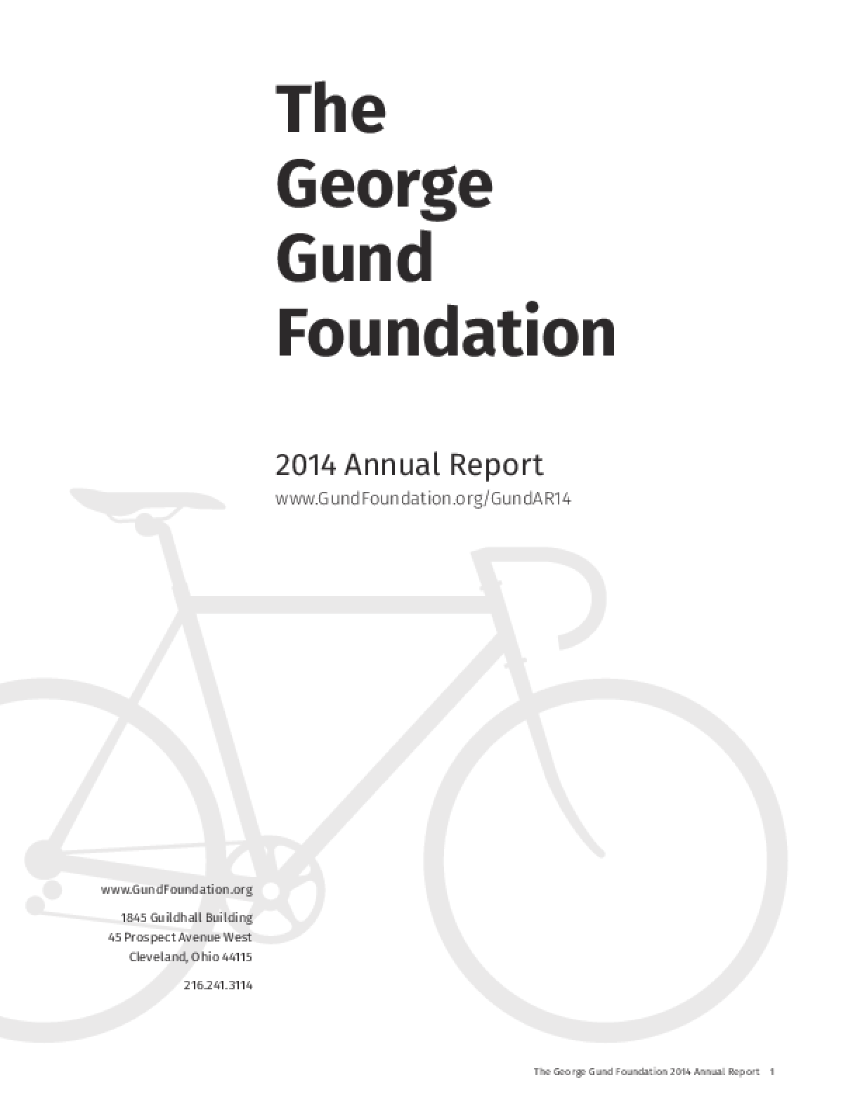 The George Gund Foundation 2014 Annual Report