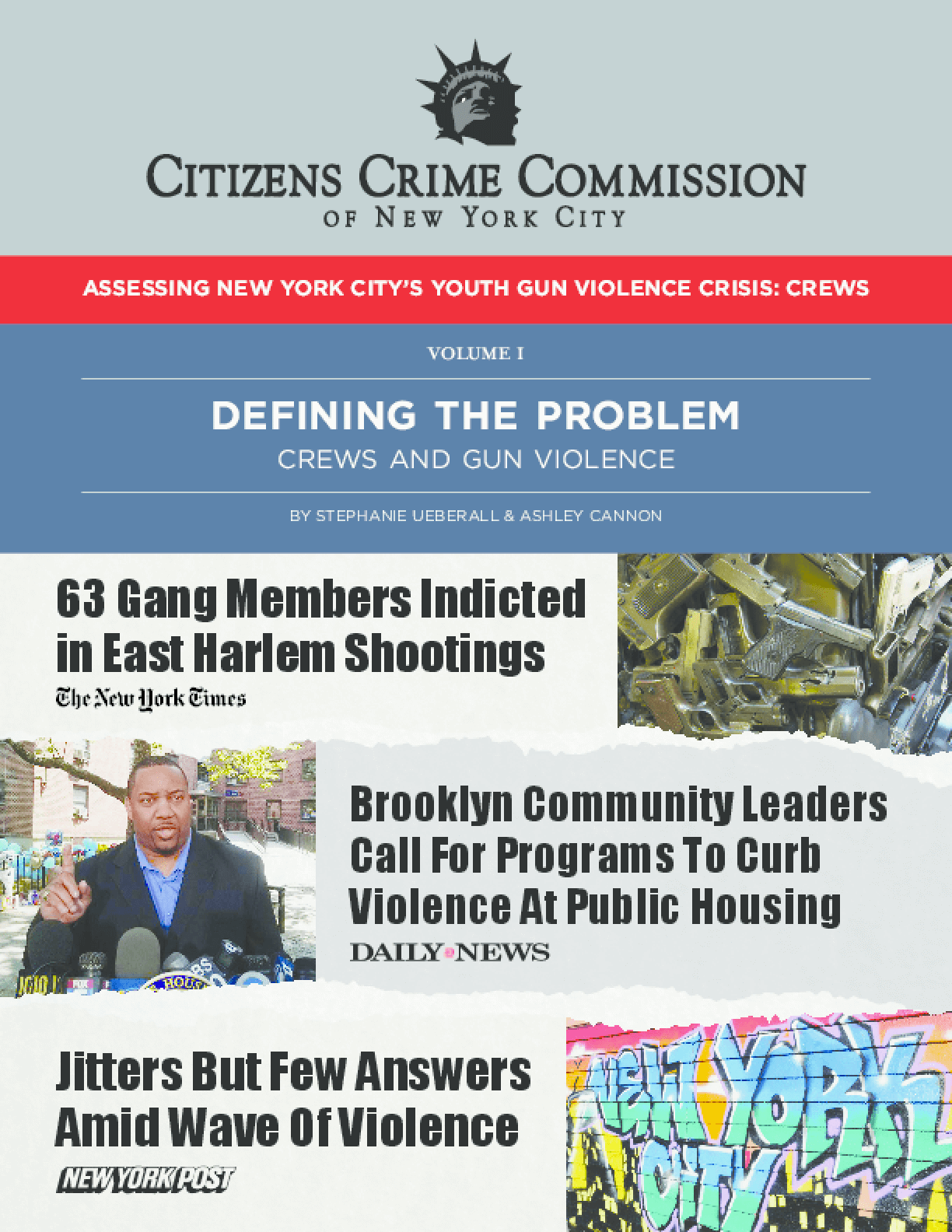 Assessing New York City's Youth Gun Violence Crisis: Crews - Volume I - Defining the Problem: Crews and Gun Violence