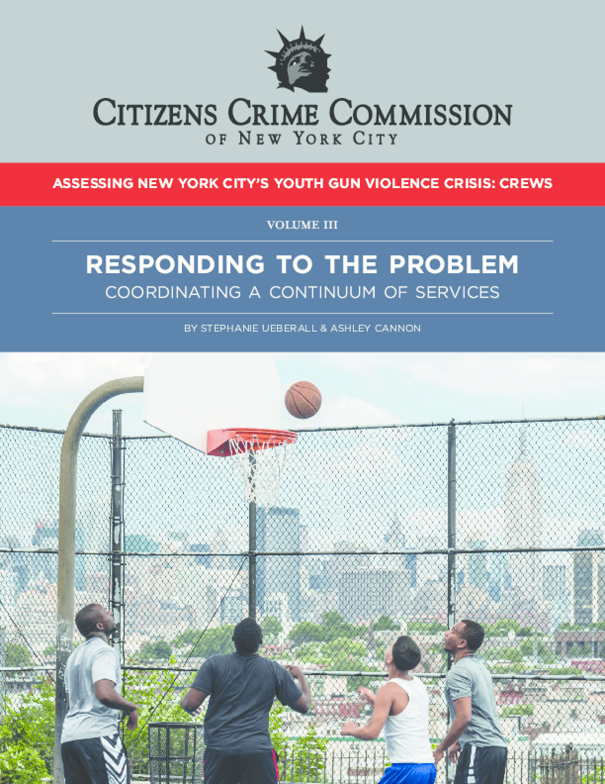 Assessing New York City's Youth Gun Violence Crisis: Crews - Volume III - Responding to the Problem: Coordinating a Continuum of Services