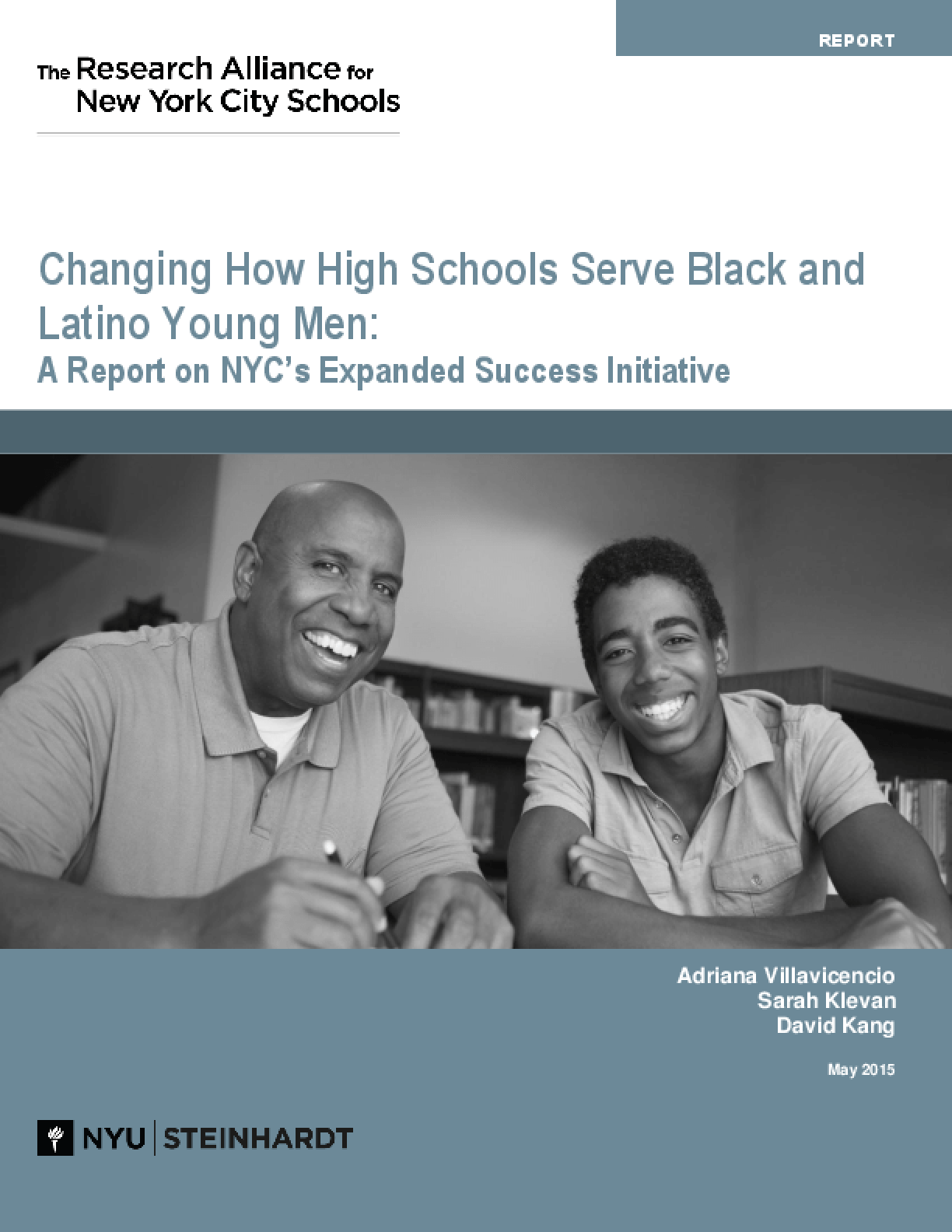 Changing How High Schools Serve Black and Latino Young Men: A Report on New York City's Expanded Success Initiative