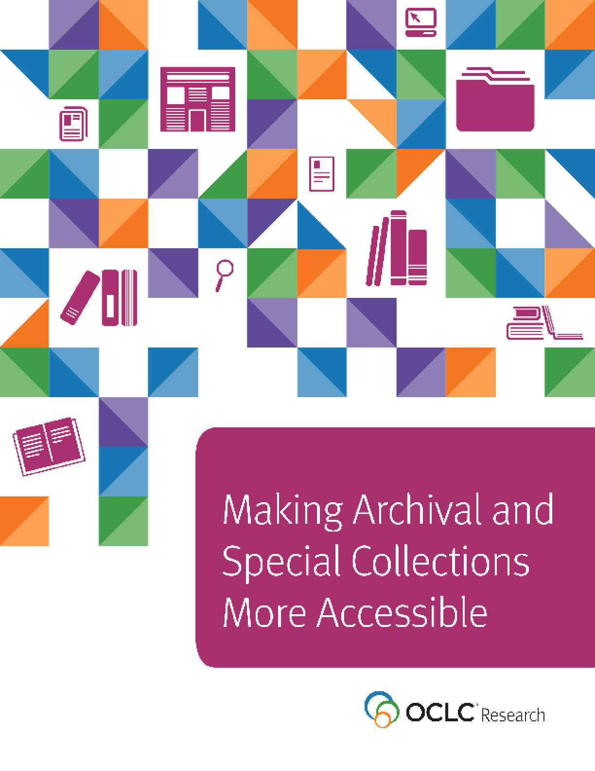 Making Archival and Special Collections More Accessible