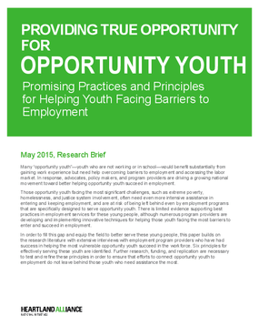 Providing True Opportunity for Opportunity Youth: Promising Practices and Principles for Helping Youth Facing Barriers to Employment