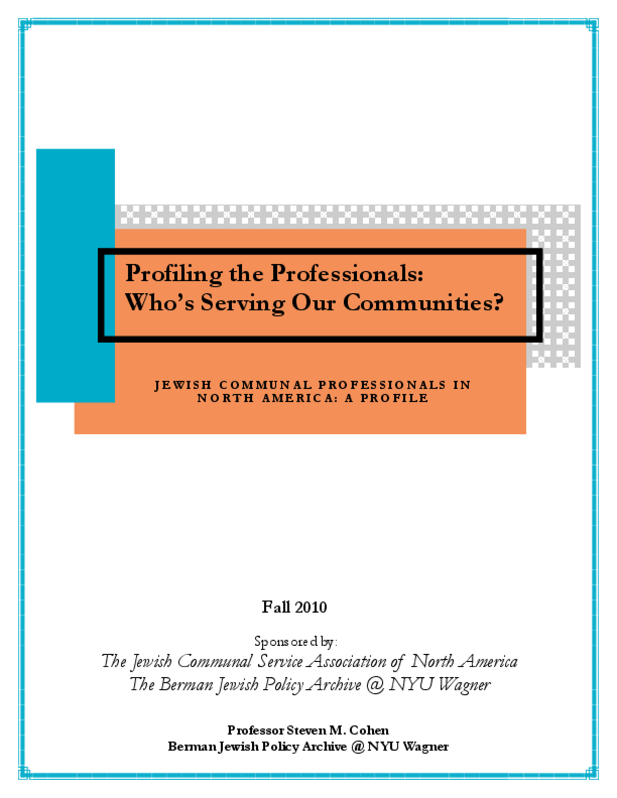 Profiling the Professionals: Who's Serving Our Communities?