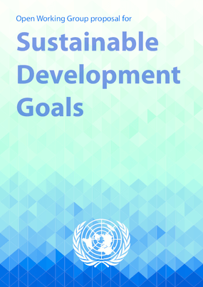 Open Working Group Proposal for Sustainable Development Goals