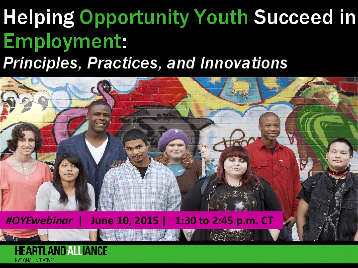 Webinar slides: Helping Opportunity Youth Succeed in Employment: Principles, Practices, and Innovations