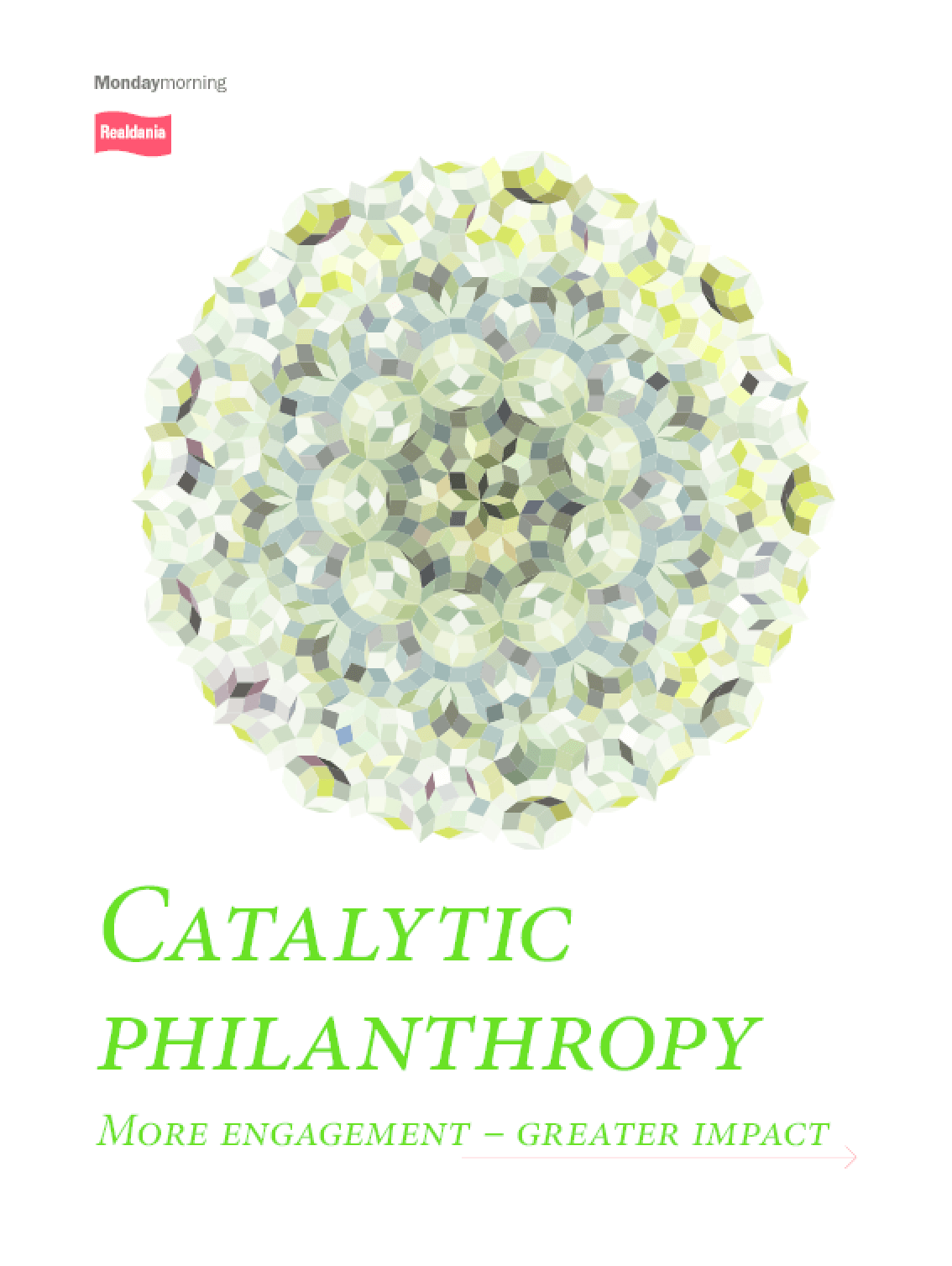 Catalytic Philanthropy: More Engagement - Greater Impact