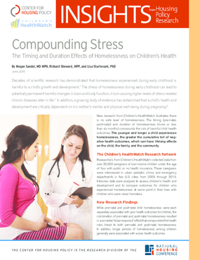Compounding Stress: The Timing and Duration Effects of Homelessness on Children's Health
