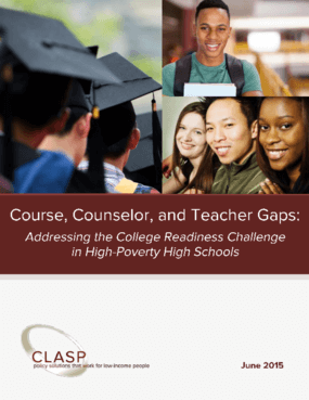 Course, Counselor, and Teacher Gaps: Addressing the College Readiness Challenge in High Poverty High Schools